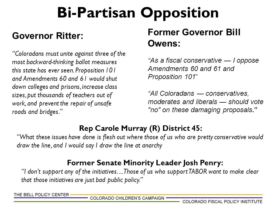 """Bi-Partisan Opposition Former Governor Bill Owens: """"As a fiscal conservative — I oppose Amendments 60 and 61 and Proposition 101"""" """"All Coloradans — co"""