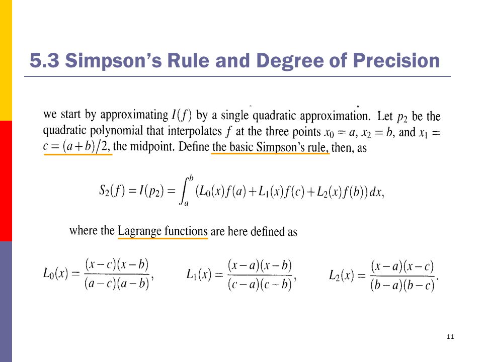 11 5.3 Simpson's Rule and Degree of Precision