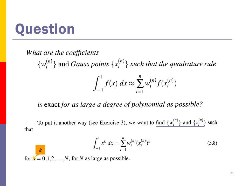 35 Question k ×
