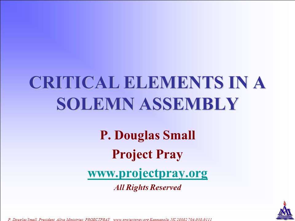 CRITICAL ELEMENTS IN A SOLEMN ASSEMBLY P.