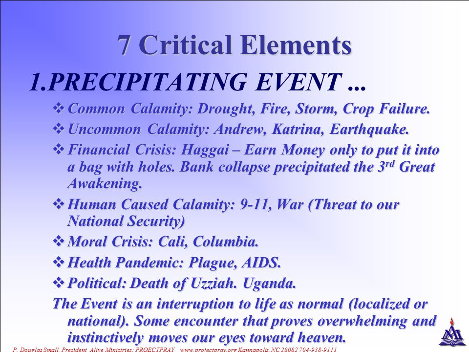 7 Critical Elements 1.PRECIPITATING EVENT...