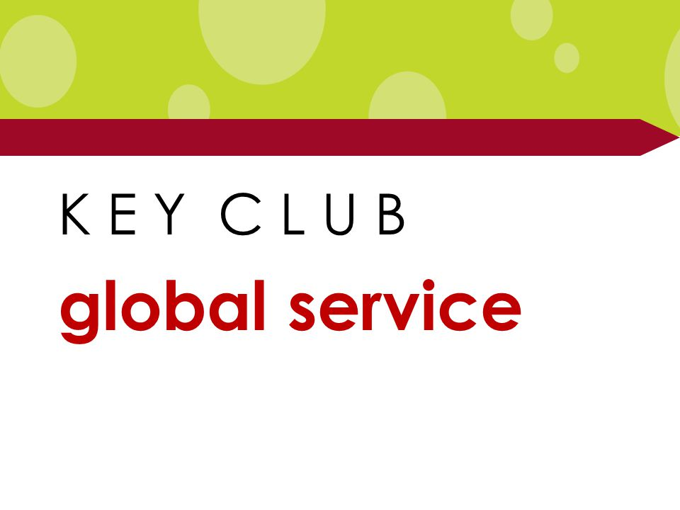K E Y C L U B global service