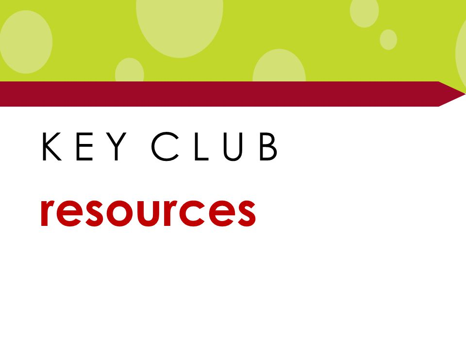 K E Y C L U B resources