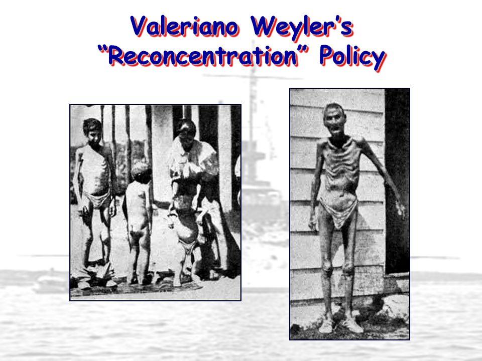 Valeriano Weyler's Reconcentration Policy