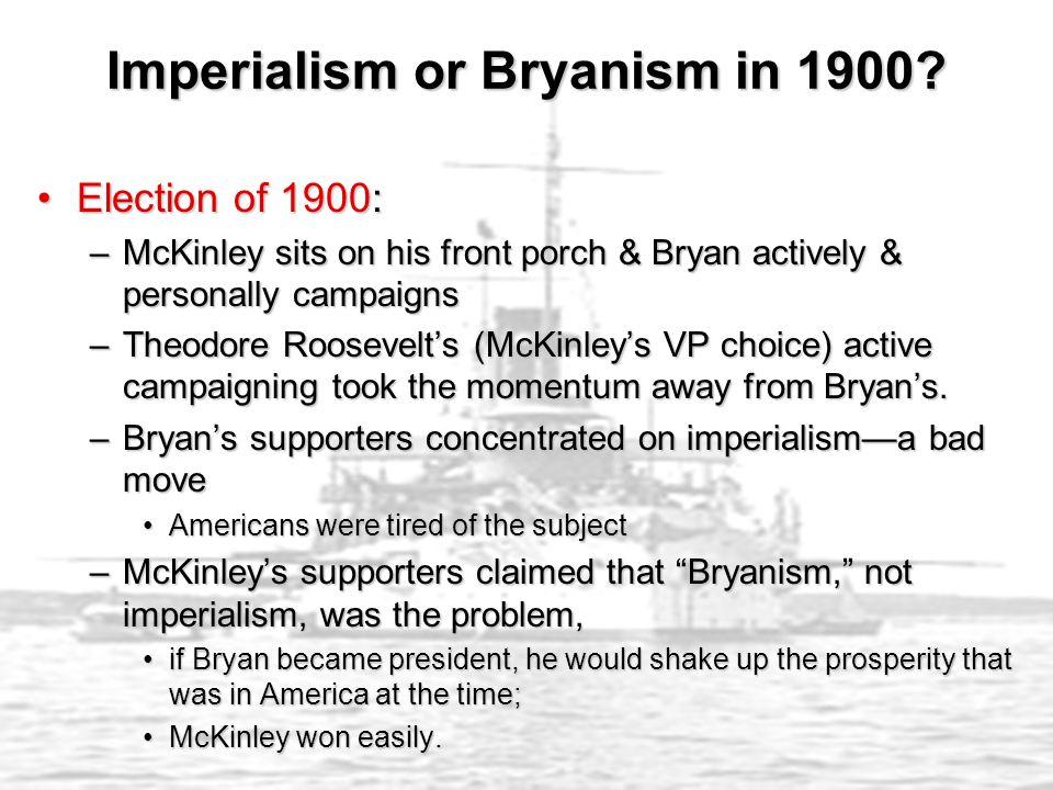 Imperialism or Bryanism in 1900.