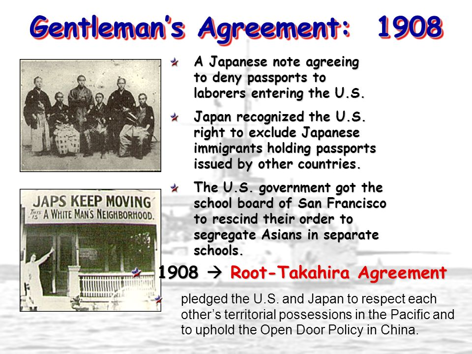 Gentleman's Agreement: 1908 A Japanese note agreeing to deny passports to laborers entering the U.S.