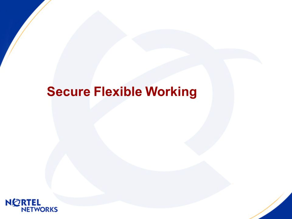 Secure Flexible Working