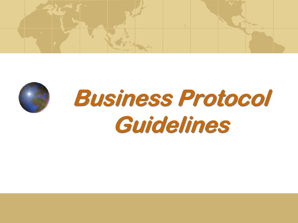 Business Protocol Guidelines