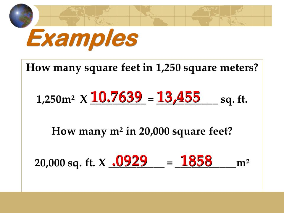 Examples How many square feet in 1,250 square meters.