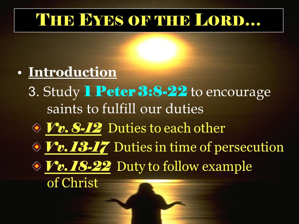 I.Vv. 18-22-- Duty to Follow Example of Christ A. Vs. 18-20 God's Patience and Judgment