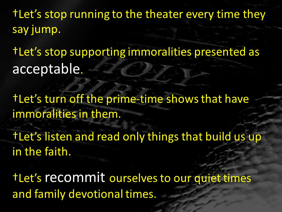 †Let's stop running to the theater every time they say jump.