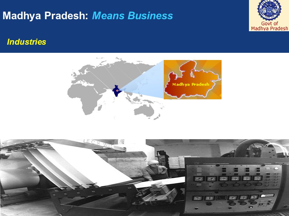 1 Madhya Pradesh: Means Business Industries