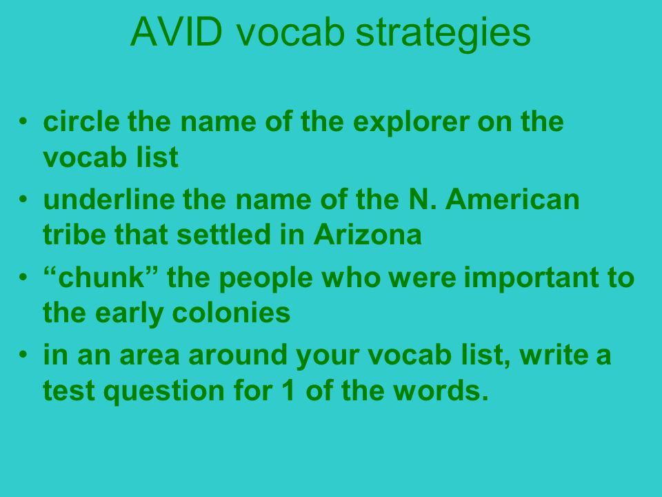 AVID vocab strategies circle the name of the explorer on the vocab list underline the name of the N.
