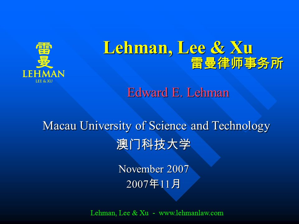 Lehman, Lee & Xu - www.lehmanlaw.com Total Investment and Capitalization Ratio between registered capital and total capital investment: Ratio between registered capital and total capital investment:  Total investments up to $3,000,000, registered capital must be a minimum of 70% of this amount;  Total investments over $3,000,000 to $10,000,000, registered capital must be a minimum of 50% of this amount;  Total investments over $10,000,000 to $30,000,000, registered capital must be a minimum of 40% of this amount;  Total investments over $30,000,000, registered capital must be a minimum of one third of this amount.