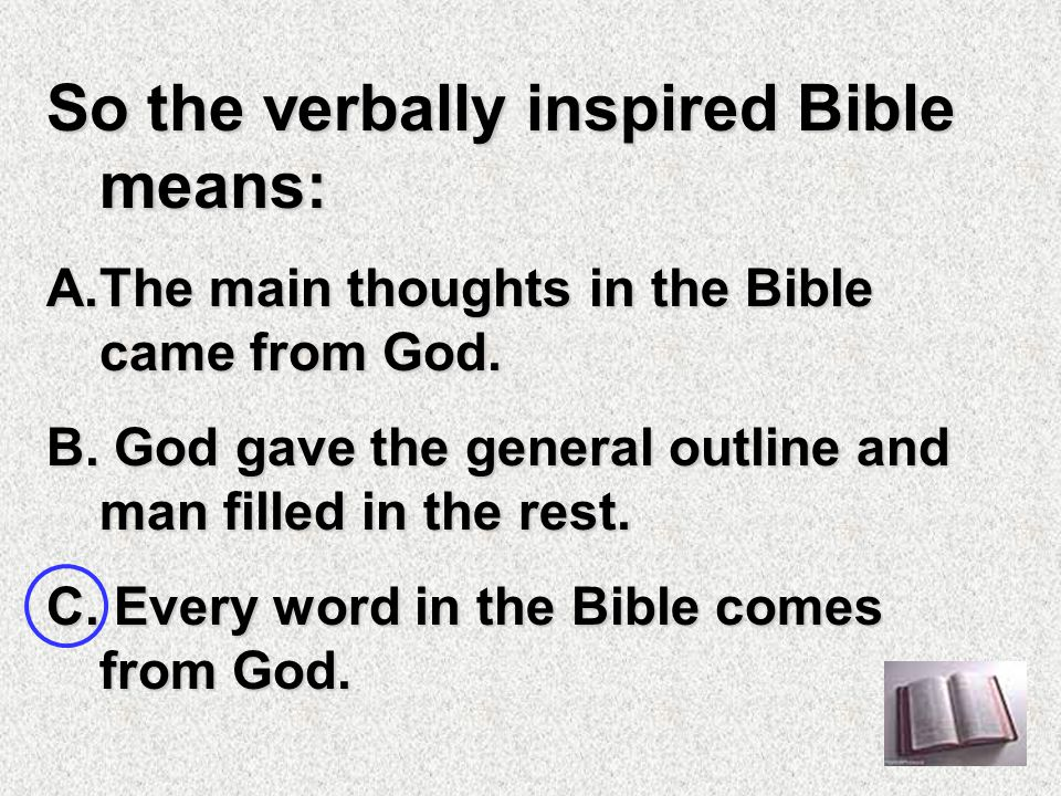 All Scripture is God-breathed.