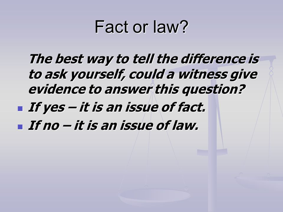 Fact or law.