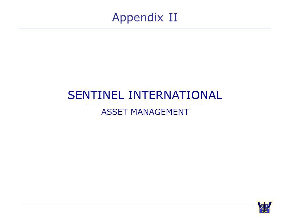 SENTINEL INTERNATIONAL ASSET MANAGEMENT Appendix II