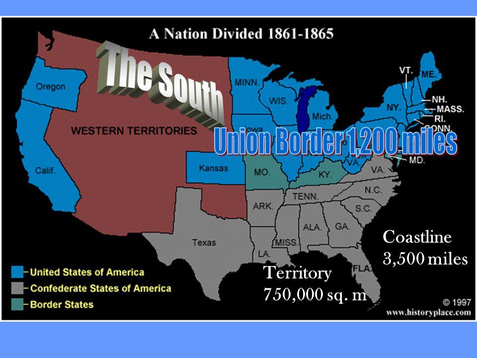 Coastline 3,500 miles Territory 750,000 sq. m