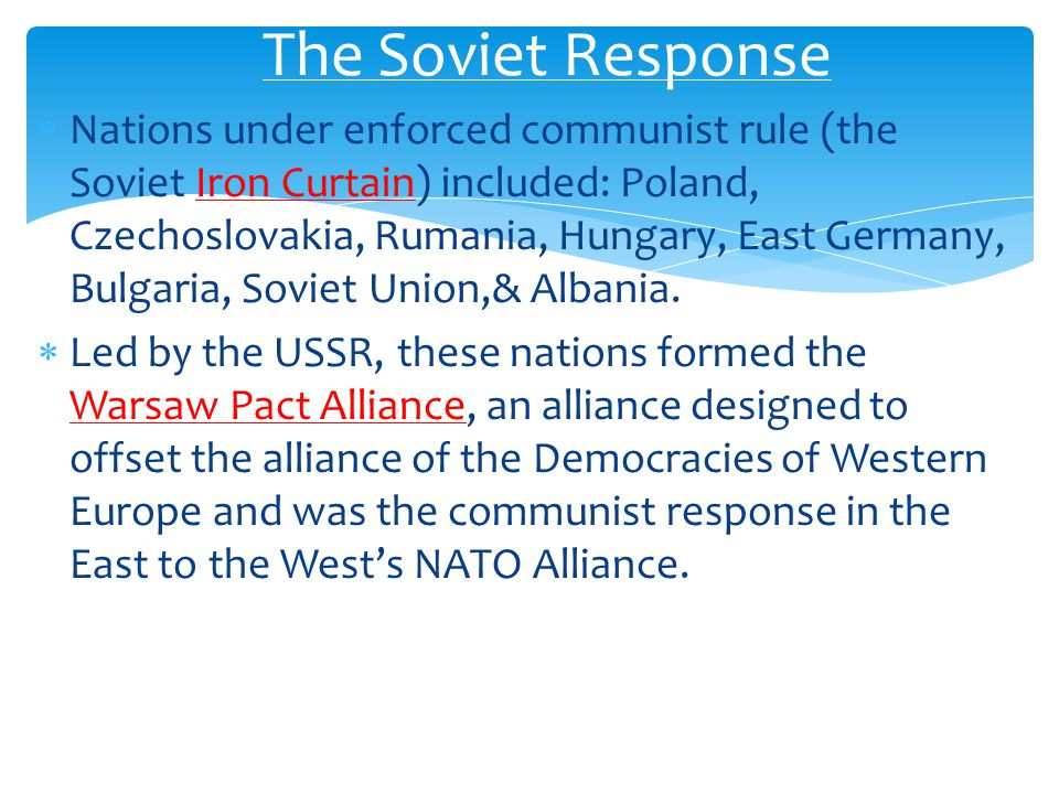 NATO: To Keep the World Safe for Protect Democracy  The North Atlantic Treaty Organization was a military alliance consisting of the following:  USA, U.K., France, Italy, Denmark, West Germany, Canada, Iceland, Norway, Portugal, Turkey, Greece, Belgium, Lux.