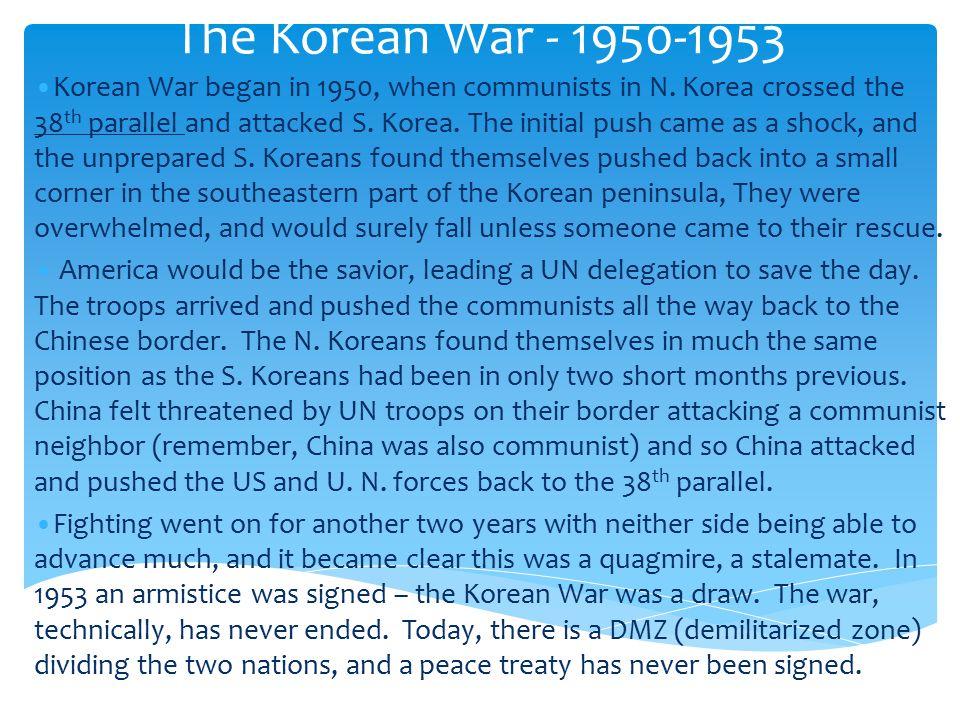 Korean War [1950-1953] Syngman Rhee South Korea (Democracy Kim Il-Sung North Korea (Communism) Domino Theory