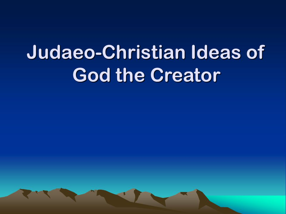 Christians believe that the world was created by God.