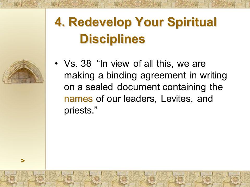 > 4. Redevelop Your Spiritual Disciplines namesVs.