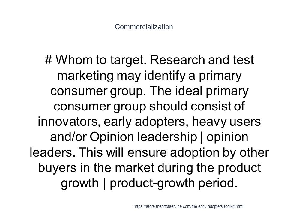Commercialization 1 # Whom to target.