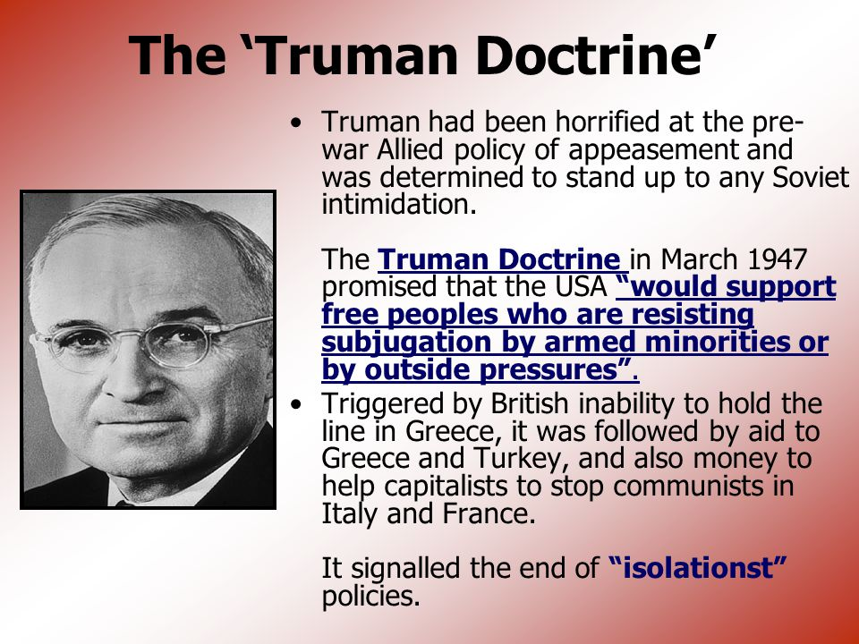 4. The Truman Doctrine & Domino Theory Truman Doctrine: U.S.