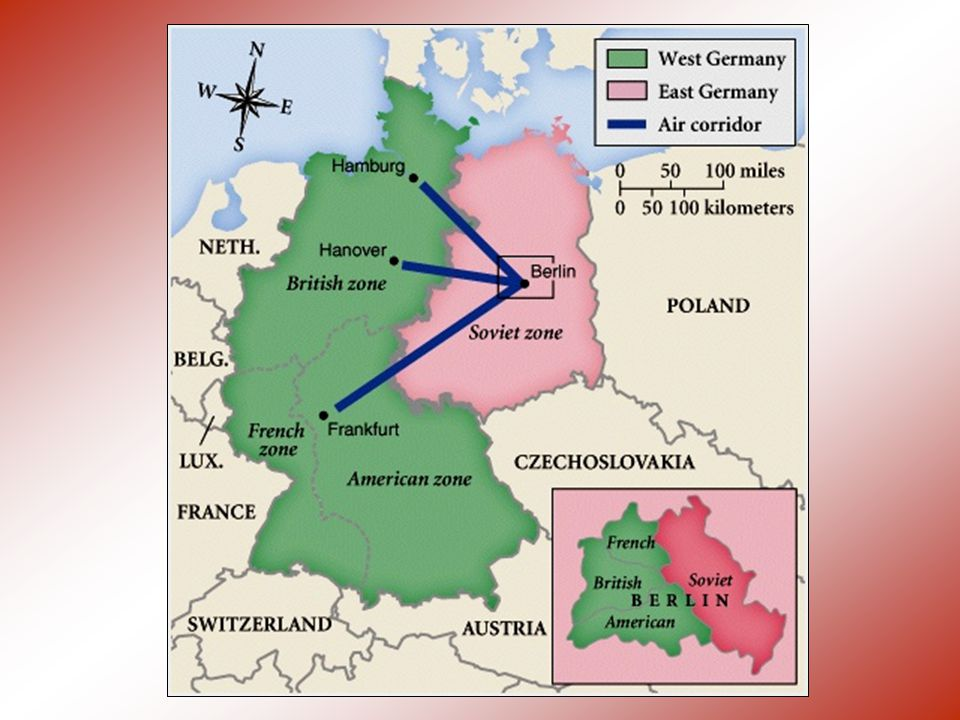 Postwar Germany Nuremburg Trials for war crimes Divided into 4 zones: –West Germany – U.S., Britain, and France –East Germany- Soviets –Capitol city of Berlin divided into 4 zones (in East Germany) Berlin Airlift: In 1948-49, the U.S.