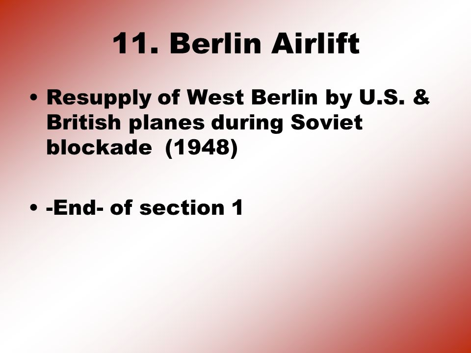 10. Berlin Blockade: Soviets were against the U.S.