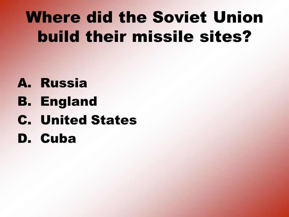 Who was president during the Cuban Missile Crisis.