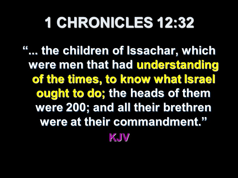1 CHRONICLES 12:32 ...