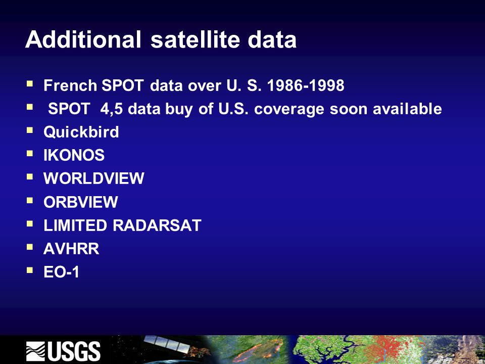 Additional satellite data  French SPOT data over U.