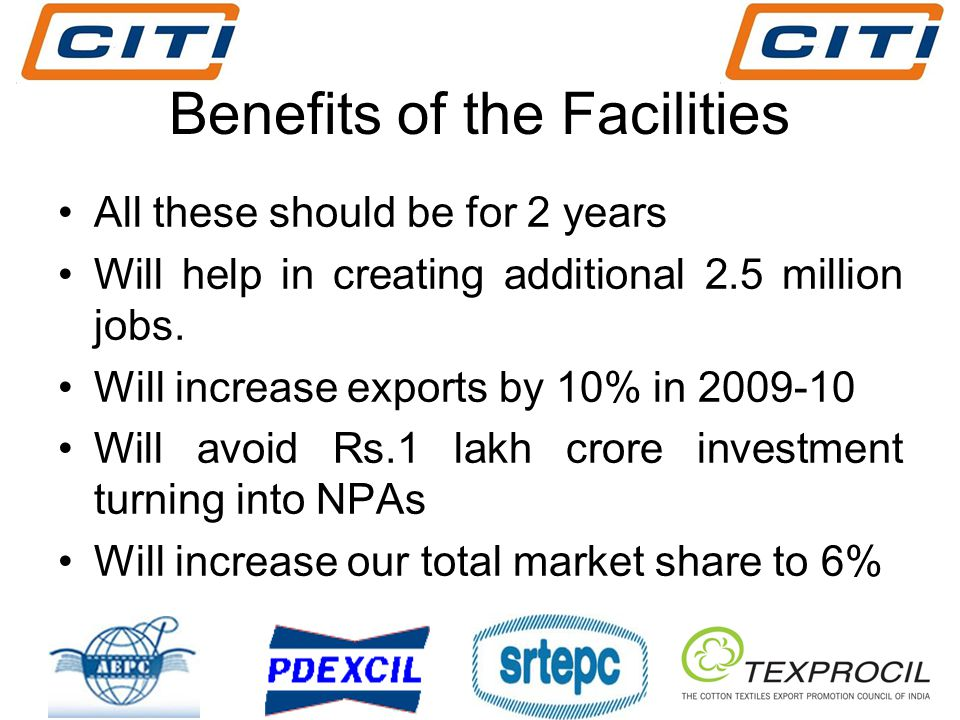 Benefits of the Facilities All these should be for 2 years Will help in creating additional 2.5 million jobs.