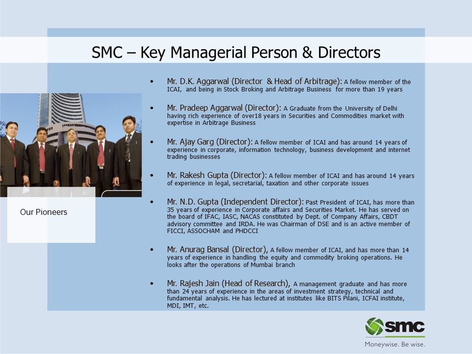 SMC Sub-Broker Division SMC Sub-broking Division offers trading and clearing services in Equity, Derivatives, Commodities and Currency.