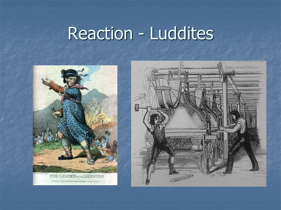 Reaction - Luddites
