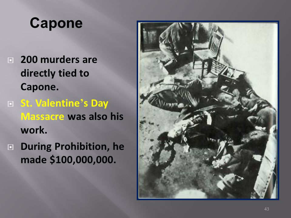 """42  Prohibition contributed to the growth of organized crime in every major city  Al Capone –  """"Scarface""""  Chicago, Illinois  Capone took control"""