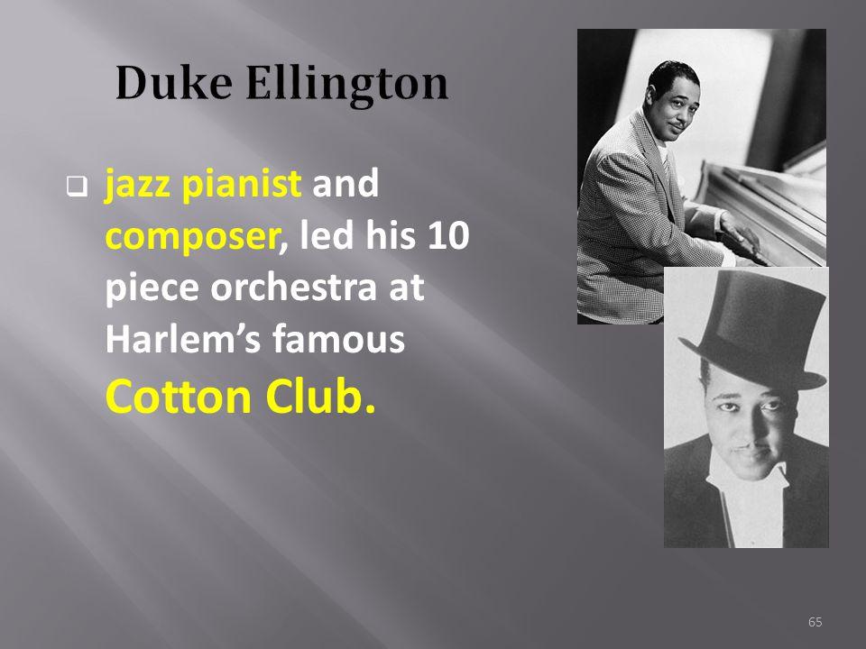 64  Paul Robeson  Louis Armstrong  Duke Ellington  Bessie Smith