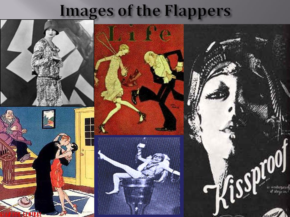 """74 """"Flappers""""  Challenged the traditional ways.  Revolution of manners and morals.  A Flapper was an emancipated young woman who embraced the new f"""