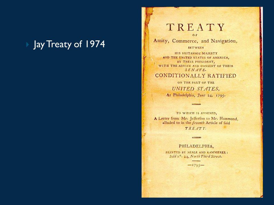  Jay Treaty of 1974