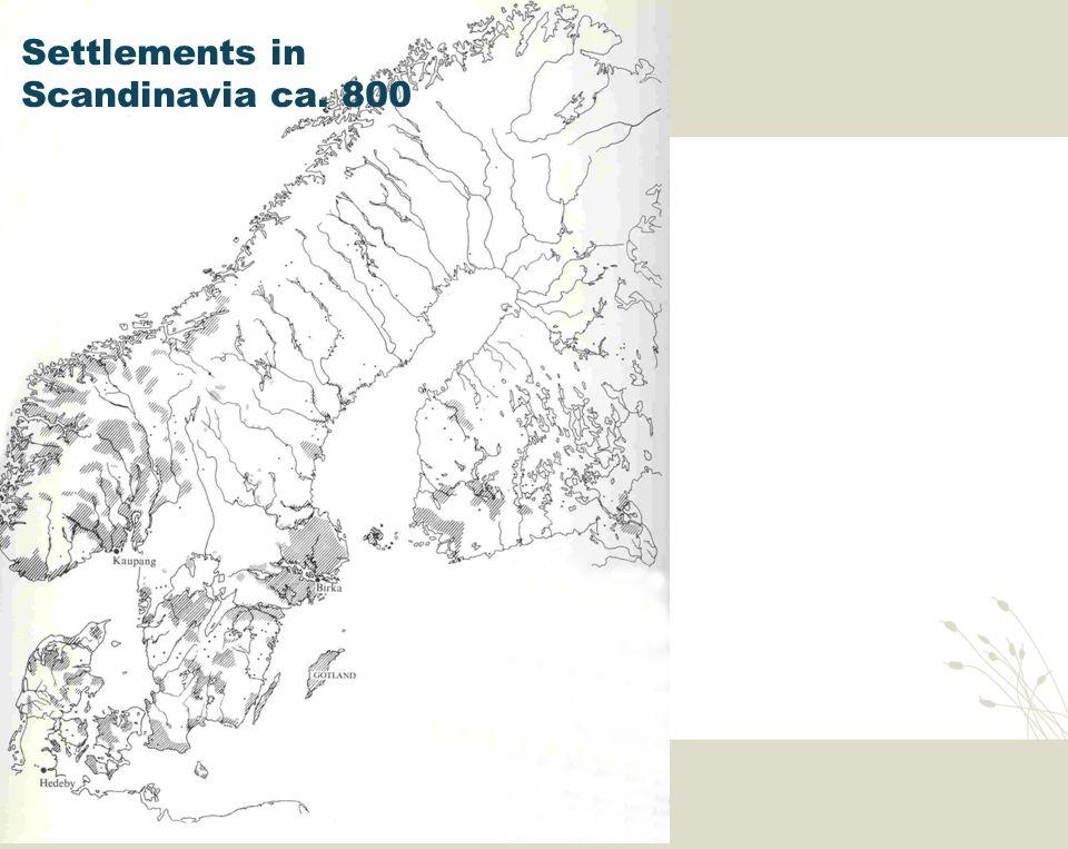 Utenriksdepartementet Settlements in Scandinavia ca. 800