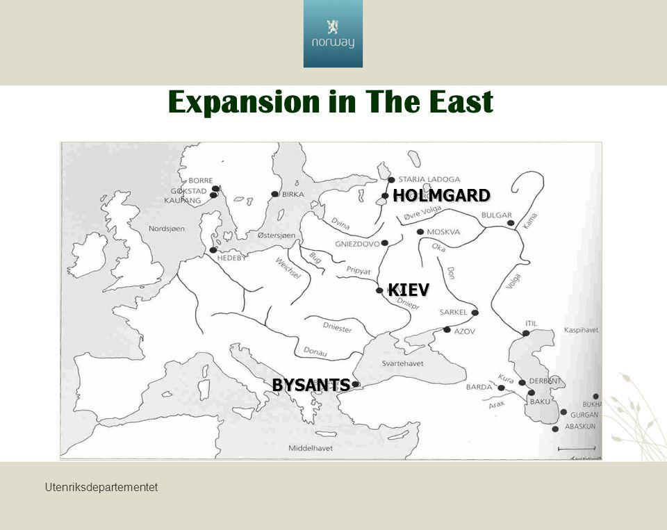 Utenriksdepartementet Expansion in The East HOLMGARD KIEV BYSANTS