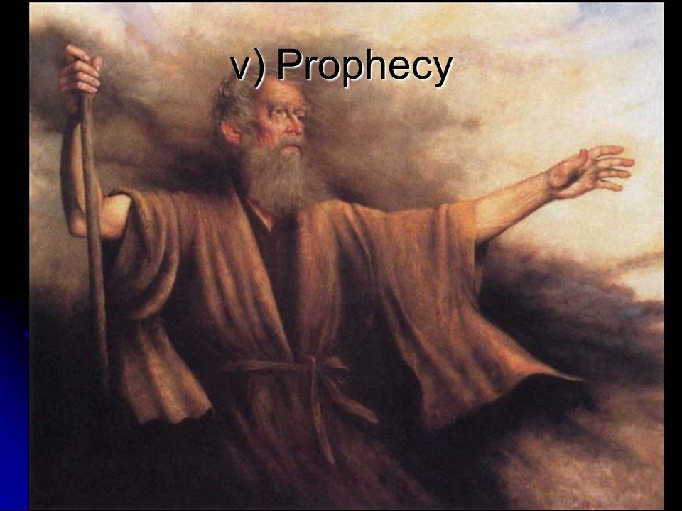 v) Prophecy