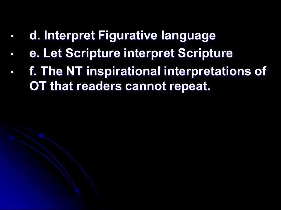 d. Interpret Figurative language d. Interpret Figurative language e.