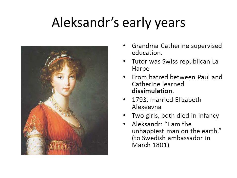 Aleksandr's early years Grandma Catherine supervised education.