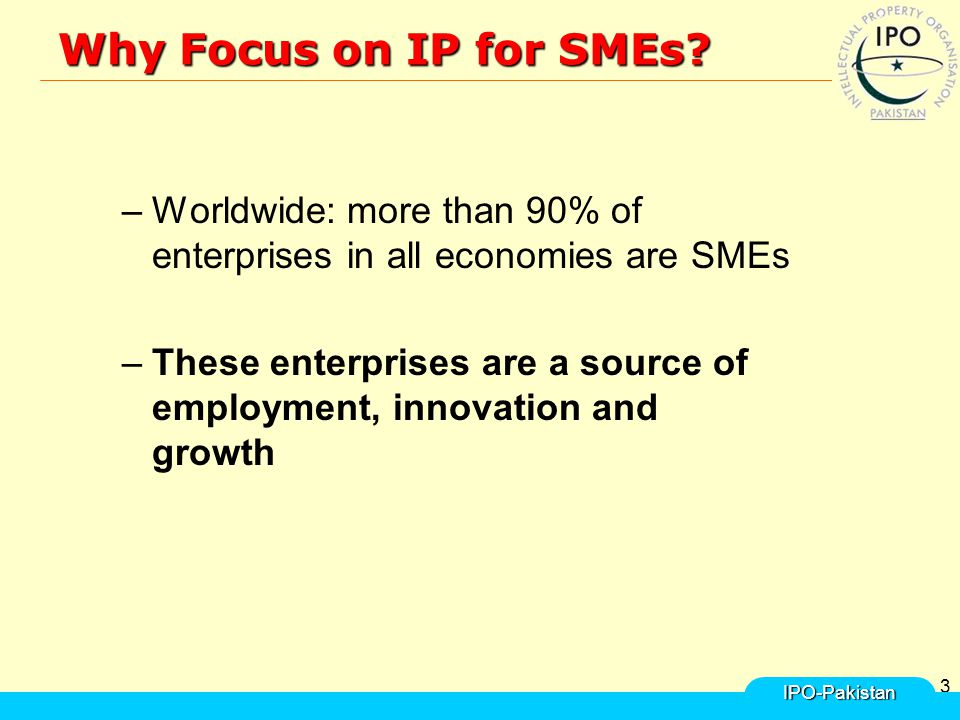 3 Why Focus on IP for SMEs.