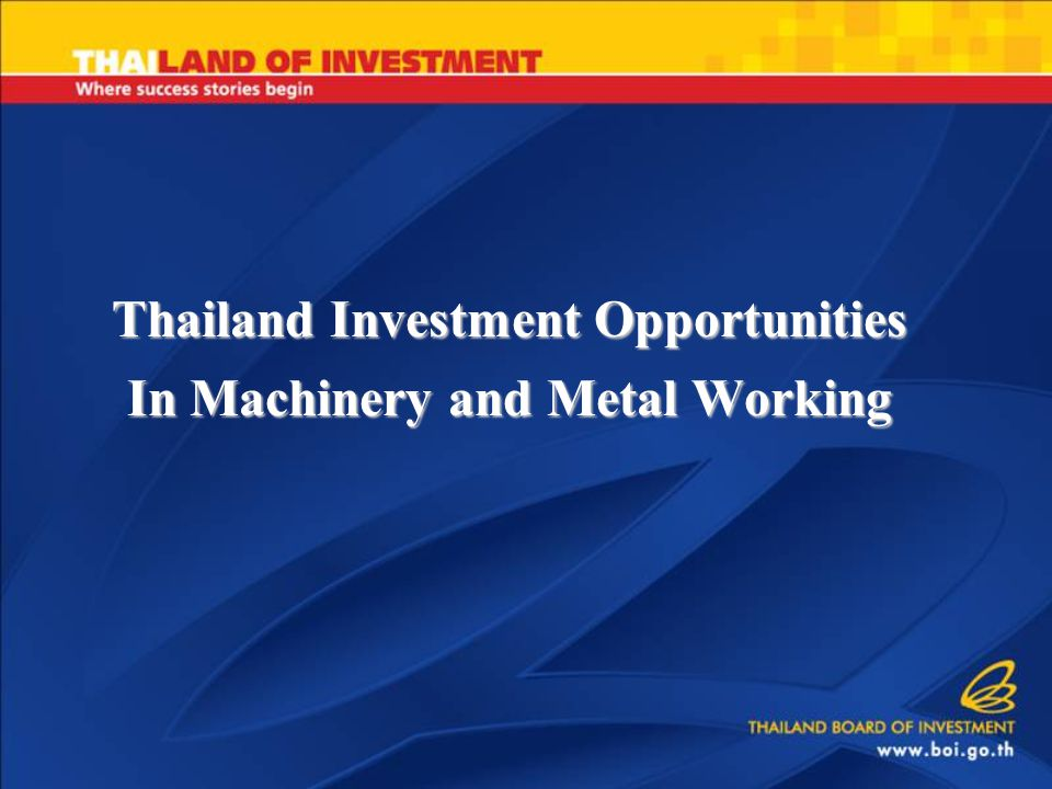  Thailand continues to industrialize, but is dependent on foreign industrial machinery for immediate future.