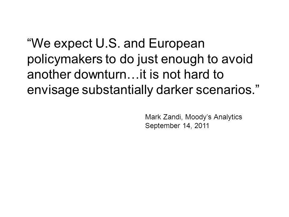 We expect U.S.
