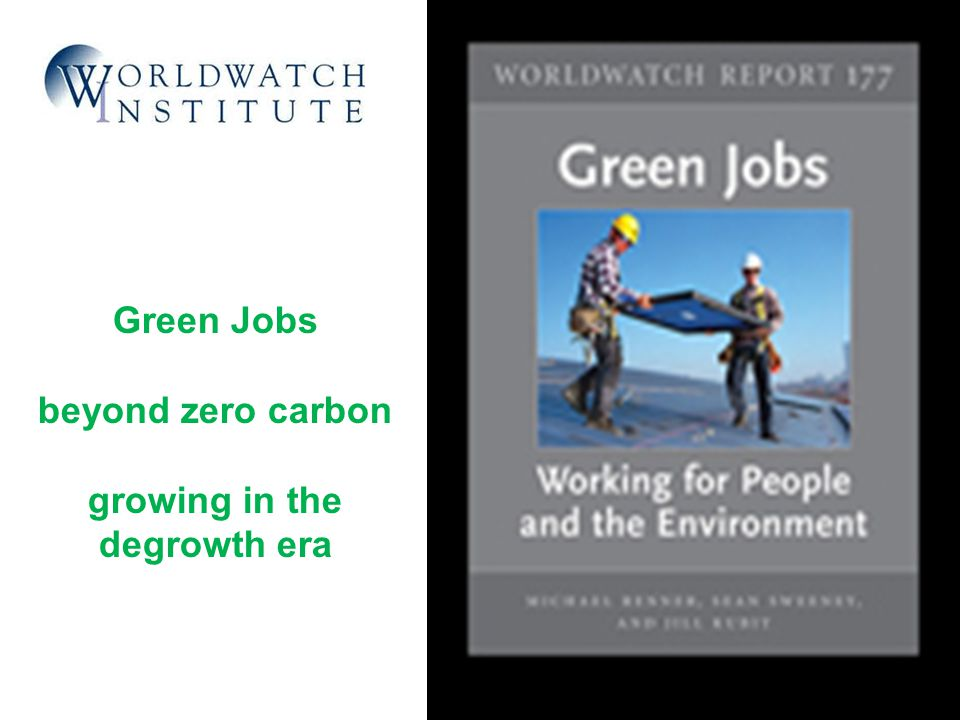 Green Jobs beyond zero carbon growing in the degrowth era