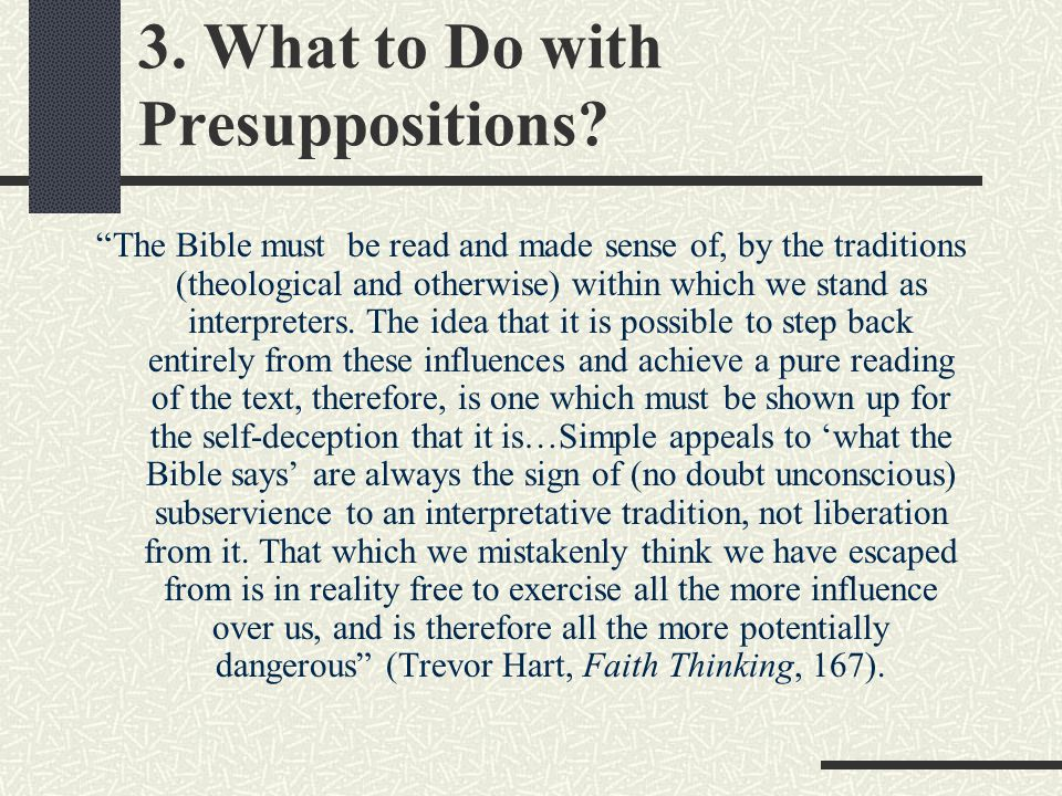 3. What to Do with Presuppositions.